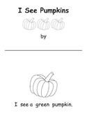 I See Pumpkins - Emergent Reader