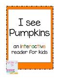 I See Pumpkins Interactive Reader
