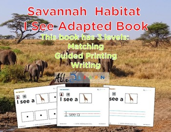 I See Savannah Habitat Adapted Book - Matching, Guided Pri