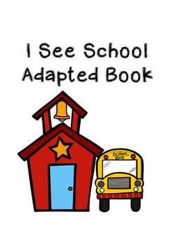 I See School Mini Adapted Book