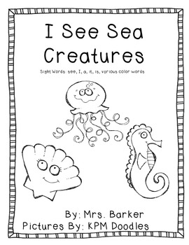 I See Sea Creatures {An Emergent Reader}