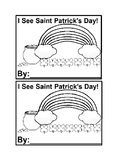 I See St. Patrick's Day Emergent Reader book in black&white for Preschool