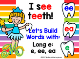 I See Teeth – Word Building with Long Vowel e – e, ee, ea