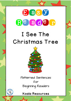 I See The Christmas Tree Patterned Sentence Reader for Beg