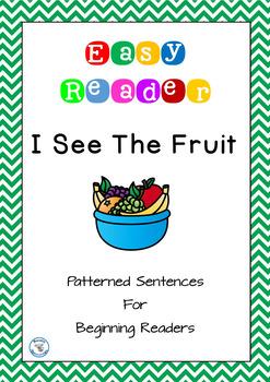 I See The Fruit Patterned Sentences For Beginner Readers