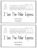 I See The Polar Express Emerget Reader