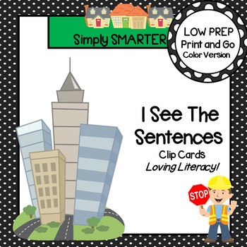 I See The Sentences:  LOW PREP Community Themed Clip Cards