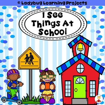 I See Things At School (A Sight Word Emergent Reader)