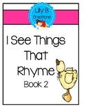 I See Things That Rhyme - Book 2