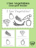 I See Vegetables: Emergent Reader