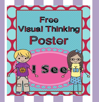 *FREE* - I See ... Visual Thinking Poster