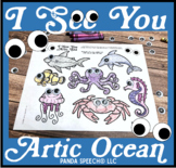 I See You Artic Ocean: A Googly Eyes Speech Therapy Compan