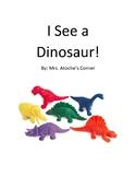 I See a Dinosaur - Dinosaur Color Identification