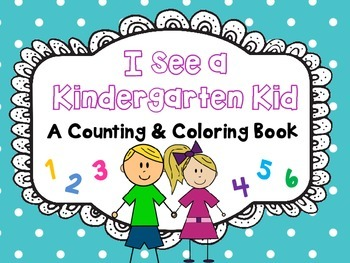 I See a Kindergarten Kid Counting Book
