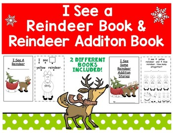 I See a Reindeer Coloring and Counting Book, and Reindeer Simple Addition Book