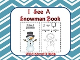 I See a Snowman.  Coloring and Counting Book