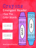 I See the Crayons Printable Emergent Reader Book: Color Words