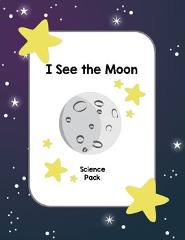 I See the Moon - Science Pack
