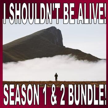 I Shouldn't Be Alive : Complete Season 1 & 2 Bundle (20 Video Worksheets)