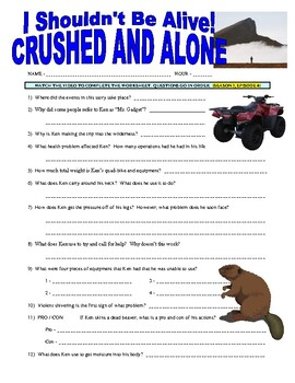 I Shouldn't Be Alive : Crushed and Alone (video worksheet)