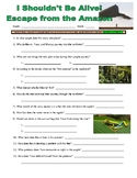 I Shouldn't Be Alive : Escape from the Amazon (video worksheet)