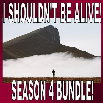 I Shouldn't Be Alive : Season 4 Bundle (16 Video Worksheets)