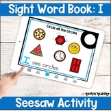 I Sight Word Book Seesaw Activity Distance Learning