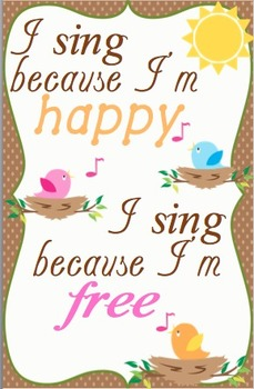 I Sing Because I'm Happy