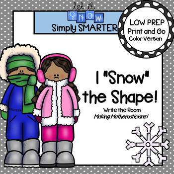 "I ""Snow"" the Shape!:  LOW PREP Winter Themed Flat Shape Write the Room"