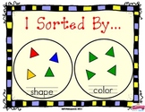 Math Sorting : I Sorted By... Includes colored shapes to sort (Great for TK & K)