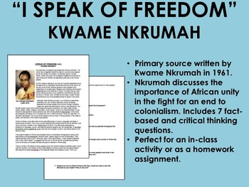 """I Speak of Freedom"" - Kwame Nkrumah-Imperialism-Global/World History CommonCore"