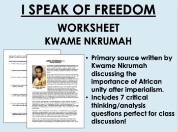 """I Speak of Freedom"" - Kwame Nkrumah-Imperialism-Global/World History CommonCore"