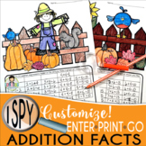 I Spy Addition Facts ~Fall~ CUSTOMIZABLE!
