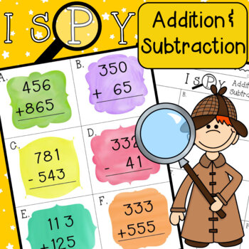 I Spy Addition and Subtraction 3.NBT.A.2 3rd Grade Math CCSS Around the Room