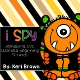 I Spy {Alphabets, CVC Words, Beginning Sounds} - Fall Edition