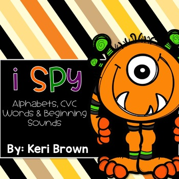 I Spy {Alphabets, CVC Words, Beginning Sounds} - Fall Edition