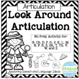 Articulation: Look Around Activities