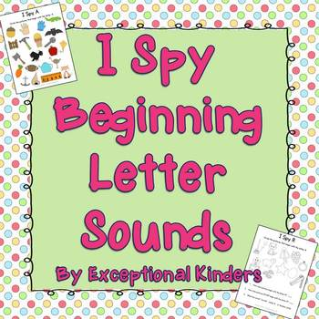 I Spy - Find the Picture - Beginning Sounds {Differentiated Phonics Activities}