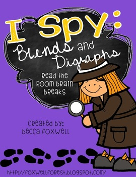 I Spy: Blends and Digraphs {Read the Room Brain Breaks}