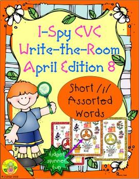 I-Spy CVC Fidget Spinner Fun - Short /i/ Assorted Words (April Edition)