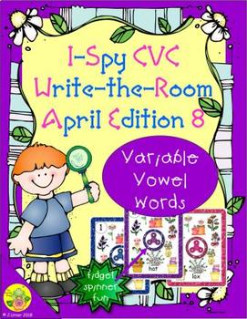 I-Spy CVC Fidget Spinner Fun - Variable Vowel Words (April Edition)