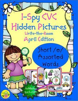 I-Spy CVC Hidden Pictures -- Short /e/ Assorted Words (April Edition)