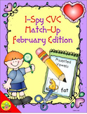 I-Spy CVC Match-Up - Assorted Vowels (February Edition)