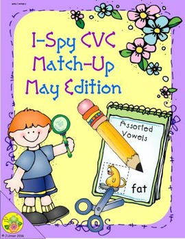 I-Spy CVC Match-Up - Assorted Vowels (May Edition)