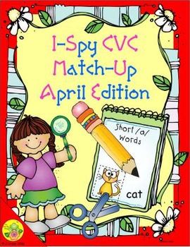 I-Spy CVC Match-Up - Short /a/ Assorted Words (April Edition)
