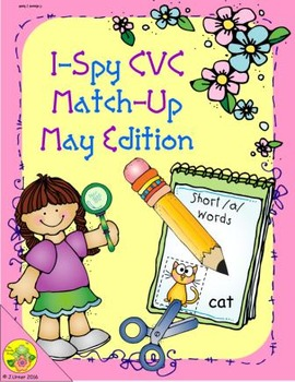 I-Spy CVC Match-Up - Short /a/ Assorted Words (May Edition)