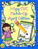 I-Spy CVC Match-Up - Short /e/ Assorted Words (April Edition)