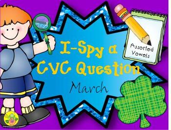 I-Spy CVC Questions - Assorted Vowels (March Edition)