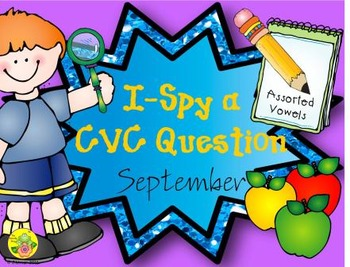 I-Spy CVC Questions - Assorted Vowels (September Edition)