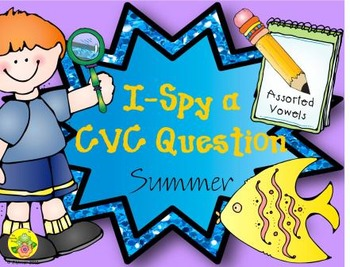 I-Spy CVC Questions - Assorted Vowels (Summer Edition)